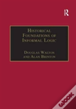 Historical Foundations Of Informal Logic