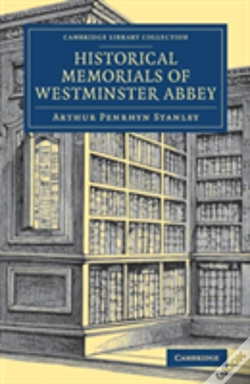 Wook.pt - Historical Memorials Of Westminster Abbey