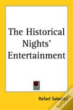 Historical Nights' Entertainment