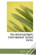Historical Nights Entertainment Second Series