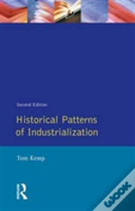 Historical Patterns Of Industrialization