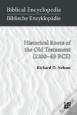 Historical Roots Of The Old Testament  1