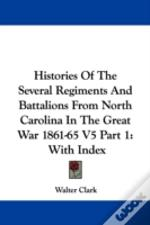 Histories Of The Several Regiments And B