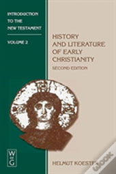 History And Literature Of Early Christianity