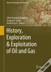 History, Exploration & Exploitation Of Oil And Gas