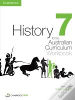 History For The Australian Curriculum Year 7 Workbook