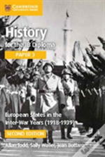 History For The Ib Diploma Paper 3: European States In The Inter-War Years (1918-1939)
