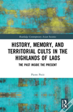 Wook.pt - History, Memory, And Territorial Cults In The Highlands Of Laos