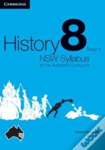 History Nsw Syllabus For The Australian Curriculum Year 8 Stage 4 Bundle 5 Textbook, Interactive Textbook And Electronic Workbook