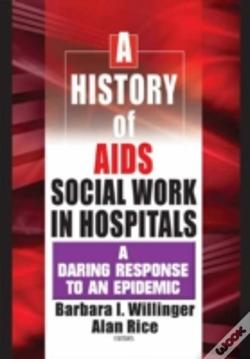 Wook.pt - History Of Aids Social Work In Hospitals