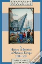 History Of Business In Medieval Europe, 1200-1550