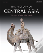 History Of Central Asia The Volume