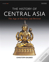 History Of Central Asia Vol 4