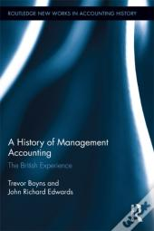 History Of Cost And Management Accounting: The British Experience