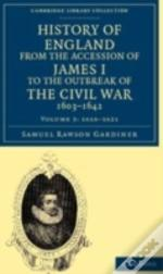 History Of England From The Accession Of James I To The Outbreak Of The Civil War, 1603-1642
