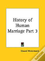 History Of Human Marriage Vol. 3 (1922)