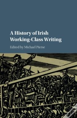 Wook.pt - History Of Irish Working-Class Writing