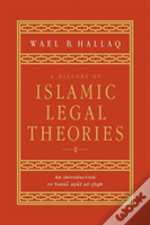 History Of Islamic Legal Theories