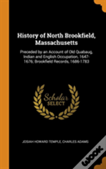 History Of North Brookfield, Massachusetts