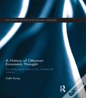 History Of Ottoman Economic Thought