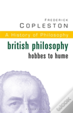 History Of Philosophybritish Philosophy: Hobbes To Hume