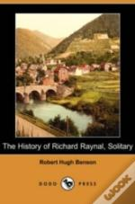 History Of Richard Raynal, Solitary (Dodo Press)