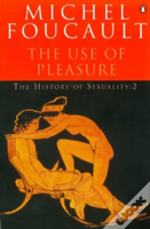 History Of Sexualitythe Use Of Pleasure
