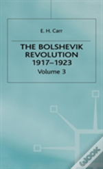 History Of Soviet Russiathe Bolshevik Revolution, 1917-23the Bolshevik Revolution, 1917-23