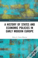 History Of States And Economic Policies In Early Modern Europe