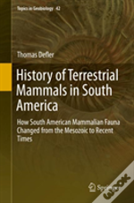 History Of Terrestrial Mammals In South America