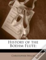 History Of The Boehm Flute;