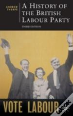 History Of The British Labour Party