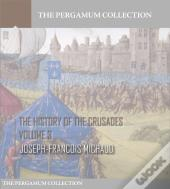 History Of The Crusades Volume 3