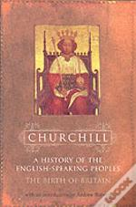 History Of The English Speaking Peoplesbirth Of Britain