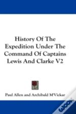 History Of The Expedition Under The Comm