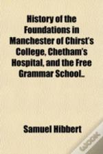 History Of The Foundations In Manchester