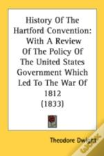 History Of The Hartford Convention