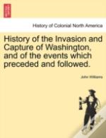 History Of The Invasion And Capture Of W