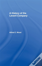 History Of The Levant Company Wood