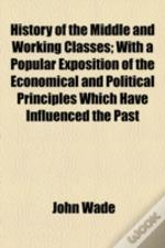 History Of The Middle And Working Classe