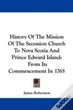 History Of The Mission Of The Secession