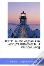 History Of The Reign Of King Henry Vii.