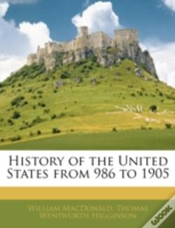 Wook.pt - History Of The United States From 986 To