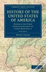History Of The United States Of America (1801-1817): Volume 6