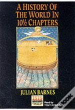 HISTORY OF THE WORLD IN 10 1/ 2 CHAPTERS