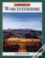 HISTORY OF WORCESTERSHIRE
