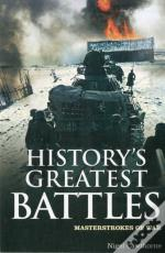 History'S Greatest Battles