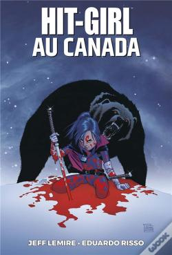 Wook.pt - Hit Girl T02 : Hit Girl Au Canada