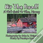 Hit The Road! A Kid'S Guide To Flam, Norway