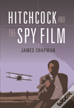 Hitchcock And The Spy Thriller
